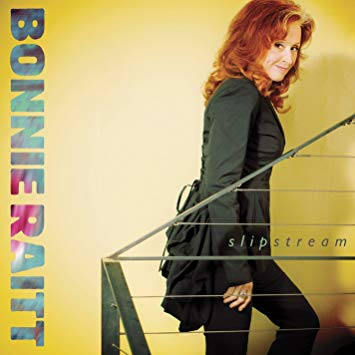 What I've Been Listening To: Bonnie Raitt/Slipstream