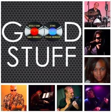 Good Stuff Celebrates Great Music of Steely Dan, Gino Vannelli, Sting And Stevie Wonder