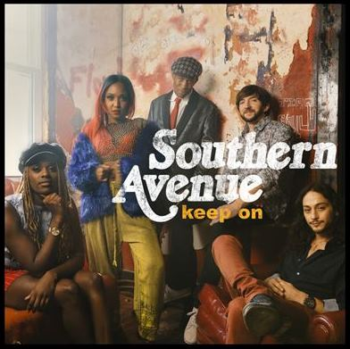 Southern Avenue Keep On Delivering Distinct Blend of Powerful Soul, Blues And R&B On New Album
